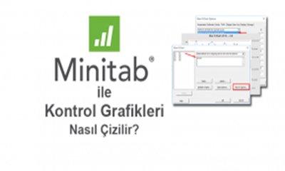 Minitabda Kontrol Grafikleri Nasıl Çizilir?