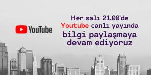 Bilgi ve Tecrübe Paylaşımı Youtube Canlı Yayın